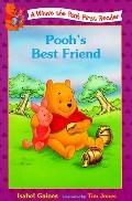 Pooh's Best Friend: (Winnie the Pooh Series: First Readers)