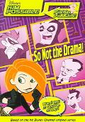 So Not the Drama!