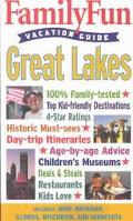 Family Fun Vacation Guide Great Lakes
