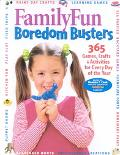 Familyfun Boredom Busters 365 Games, Crafts & Activities for Every Day of the Year