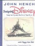 Designing Disney Imagineering and the Art of the Show