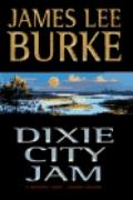 Dixie City Jam (A Dave Robicheaux Novel)
