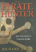 Pirate Hunter The True Story of Captain Kidd