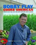 Bobby Flay Cooks American Great Regional Recipes With Sizzling New Flavors