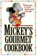 Mickeys Gourmet Cookbook