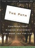 Path Creating Your Mission Statement for Work and for Life