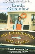All Fishermen Are Liars Ture Tales From the Dry Dock Bar