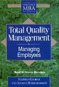 Total Quality Management: Managing Employees (2 Cassettes) - Stephen George - Audio - Abridg...
