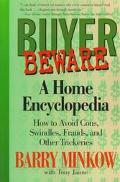 Buyer Beware: A Home Encyclopedia on how to Avoid Cons, Swindles, Frauds and Other Trickery