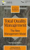 Total Quality Management: The New Management Model, Vol. 2