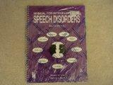 Introduction to Speech Disorders Manual