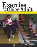 Exercise and Fitness for the Older Adult