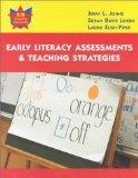 Early Literacy Assessments and Teaching Strategies