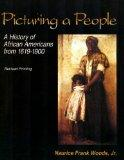 Picturing a People: A History of African Americans from 1619-1900
