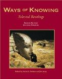 Ways of Knowing:selected Readings