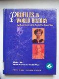 Profiles in World History - Social Reform to World Wars (1880-1945): Significant Events and ...
