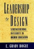 Leadership by Design Strengthening Integrity in Higher Education