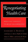 Renegotiating Health Care