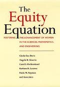 Equity Equation Fostering the Advancement of Women in the Sciences, Mathematics, and Enginee...