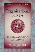 Organizational Surveys Tools for Assessment and Change