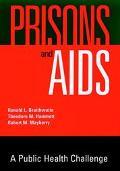 Prisons and AIDS A Public Health Challenge
