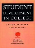 Student Development in College Theory, Research, and Practice
