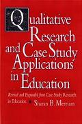 Qualitative Research and Case Study Applications in Education