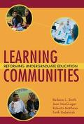 Learning Communities Reforming Undergraduate Education