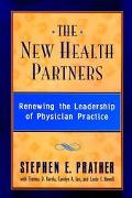 New Health Partners Renewing the Leadership of Physician Practice