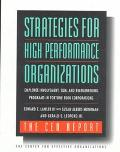 Strategies for High Performance Organizations-the CEO Report: Employee Involvement, TQM, and...