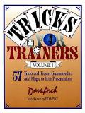 Tricks for Trainers 57 Tricks and Teasers Guaranteed to Add Magic to Your Presentation