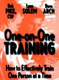 One-On-One Training How to Effectively Train One Person at a Time