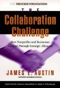 Collaboration Challenge How Nonprofits and Businesses Succeed Through Strategic Alliances