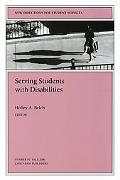 Serving Students With Disabilities New Directions for Student Services #91