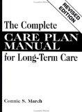 Complete Care Plan Manual for Long-Term Care