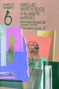 Women and Minority Faculty in the Academic Workplace Recruitment, Retention, and Academic Cu...