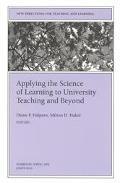 Applying the Science of Learning to University Teaching and Beyond
