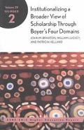 Institutionalizing a Broader View of Scholarship Through Boyer's Four Domains