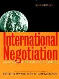 International Negotiation Analysis, Approaches, Issues