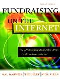 Fundraising on the Internet The Ephilanthropyfoundation.Org's Guide to Success Online