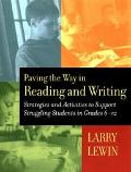 Paving the Way in Reading and Writing Strategies and Activities to Support Struggling Studen...