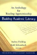 Building Academic Literacy An Anthology for Reading Apprenticeship