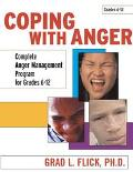 Coping With Anger: Complete Anger Management Program, Grades 6 - 12