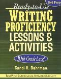 Ready-To-Use Writing Proficiency Lessons & Activities 10th Grade Level