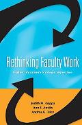 Rethinking Faculty Work Higher Education's Strategic Imperative