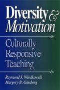 Diversity and Motivation Culturally Responsive Teaching