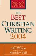 Best Christian Writing 2004