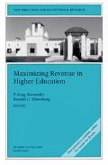 Maximizing Revenue in Higher Education