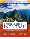 Trouble On The Inca Trail