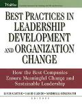 Best Practices In Leadership Development And Organization Change How The Best Companies Ensu...